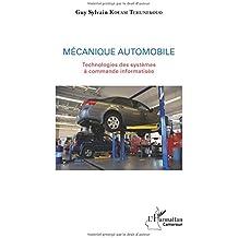 Mécanique automobile: Technologies des systèmes à commande informatisée