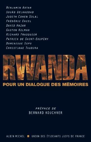 Rwanda : Pour un dialogue des mémoires