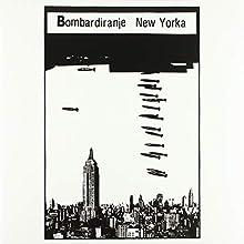 Bombardiranje New Yorka [Import Belge]