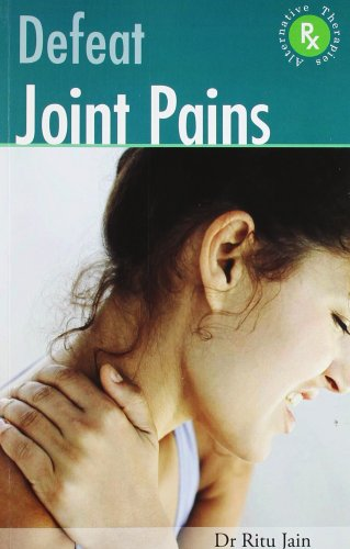 Defeat Joint Pains with Alternative Therapies -