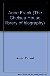 Anne Frank (Chelsea House Library of Biographies)