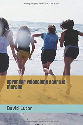Aprender valenciano sobre la marcha: una introducción para principiantes por David Spencer Luton