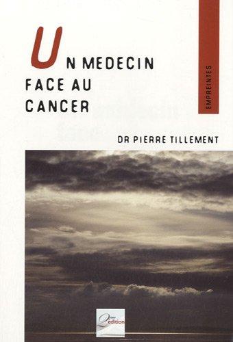 Un médecin face au cancer