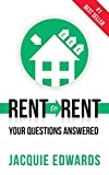 Rent to Rent: Your Questions Answered