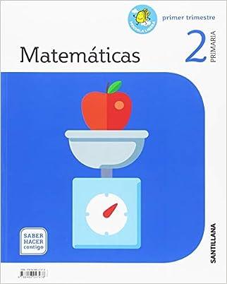 MATEMATICAS MOCHILA LIGERA 2 PRIMARIA SABER HACER CONTIGO