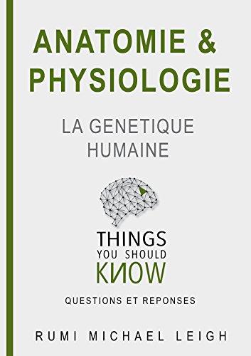 """Couverture du livre Anatomie et physiologie """"la génétique humaine"""" (Things you should know t. 1)"""