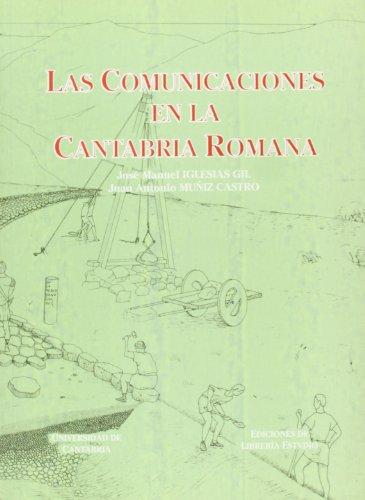 Las Comunicaciones en la Cantabria romana (Analectas)