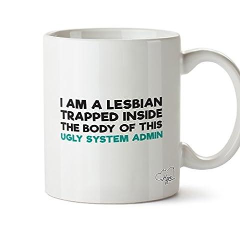 hippowarehouse I Am A Lesbian In der korpus der Ugly System Admin 283,5Tasse, keramik, weiß, One Size (10oz)