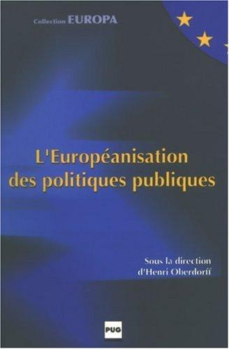 L'Européanisation des politiques publiques par Henri Oberdorff