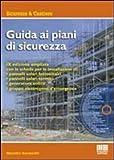 Guida ai piani di sicurezza. Con CD-ROM