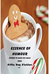 Essence of Humour: stories to make you smile Paperback