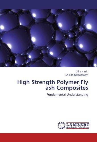 High Strength Polymer Fly ash Composites: Fundamental Understanding PDF Books