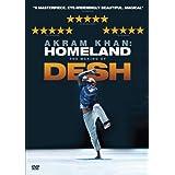 Akram Khan: Homeland - The Making of Desh