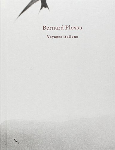 Voyages italiens par Bernard Plossu