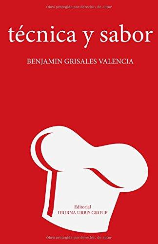 Descargar Libro técnica y sabor de Benjamin Grisales Valencia