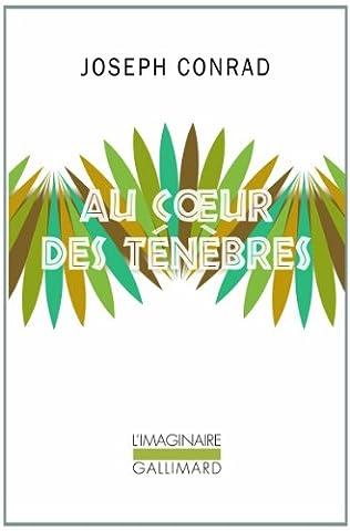 Conrad Coeur Des Tenebres - Au cœur des