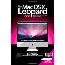 The Mac OS X Leopard Book by Scott Kelby (23-May-2008) Paperback
