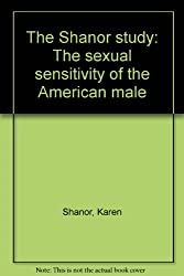 The Shanor study: The sexual sensitivity of the American male