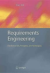 [Requirements Engineering: Fundamentals, Principles, and Techniques] (By: Klaus Pohl) [published: July, 2010]