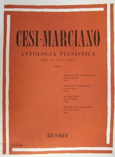 CESI-MARCIANO - Antologia pianistica per la giovent Fasciolo I