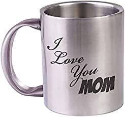 "HotMuggs""I Love You Mom"" Stainless Steel Mug, 350ml, Silver"