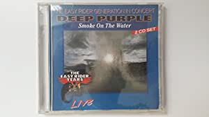The Easy Rider Generation in Concert - Deep Purple Smoke on the Water (Live 2CDs)