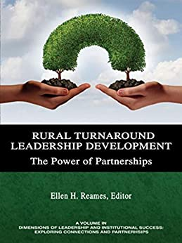 Ebooks Rural Turnaround Leadership Development (Dimensions of Leadership and Institutional Success) Descargar Epub