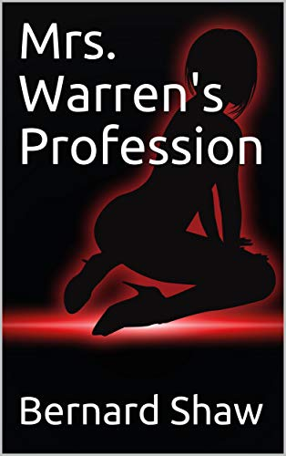 Mrs. Warren's Profession (English Edition)