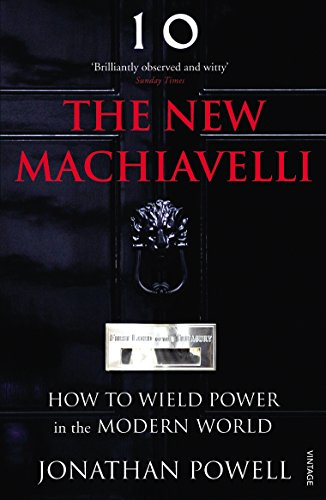 The New Machiavelli: How to Wield Power in the Modern World por Jonathan Powell