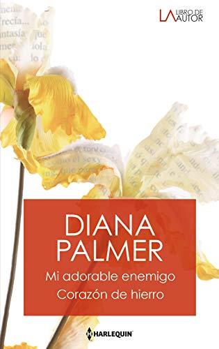 Mi adorable enemigo – Corazon de hierro de Diana Palmer