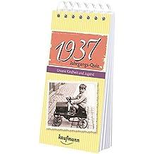 Jahrgangs Quiz 1937: Unsere Kindheit und Jugend