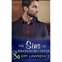 The Sins of Sebastian Rey-Defoe (Mills & Boon Modern) (Seven Sexy Sins, Book 3)