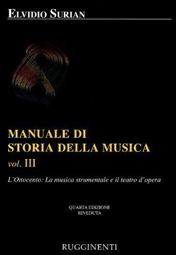 Manuale di storia della musica: 3 di Surian, Elvidio (1993) Tapa blanda