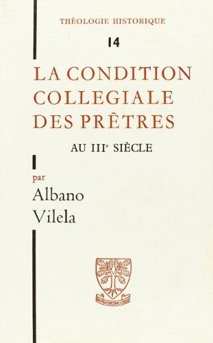La condition collégiale des prêtres au IIIe siècle