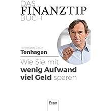 Das Finanztip-Buch: Wie Sie mit wenig Aufwand viel Geld sparen