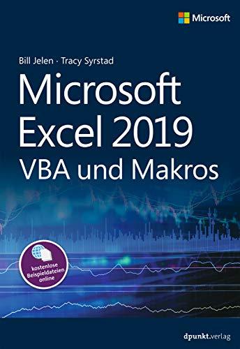 Microsoft Excel 2019 VBA und Makros (Microsoft Press) (Visual Basic Access 2010)
