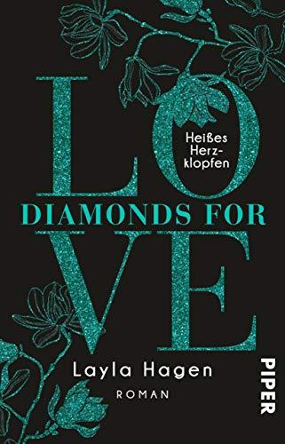 Diamonds For Love - Heißes Herzklopfen: Roman