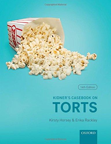 Kidner's Casebook on Torts por Kirsty Horsey