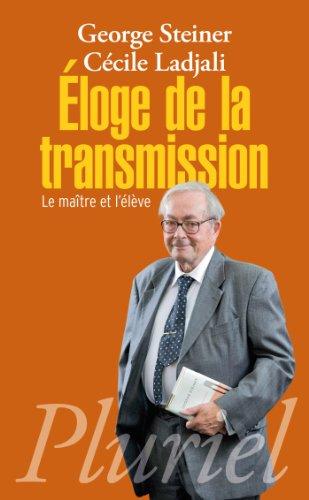 Eloge de la transmission: Le maître et l'élève