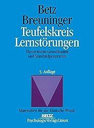 Teufelskreis Lernstörungen: Theoretische Grundlegung und Standardprogramm (Materialien für die klinische Praxis)