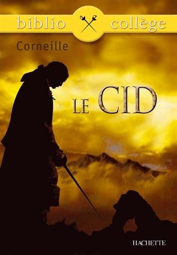 Le Cid (Bibliocollège) por Pierre Corneille