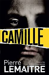 Camille: The Brigade Criminelle Trilogy Book 3