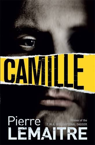 Camille: Book Three of the Brigade Criminelle Trilogy (Verhoeven Trilogy 3)