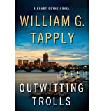 Outwitting Trolls[ OUTWITTING TROLLS ] By Tapply, William G. ( Author )Nov-09-2010 Hardcover