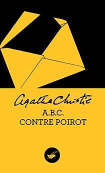 ABC contre Poirot (Nouvelle traduction révisée) (Masque Christie t. 5) par [Christie, Agatha]