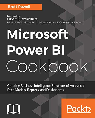 Microsoft Power BI Cookbook: Creating Business Intelligence Solutions of Analytical Data Models, Reports, and Dashboards (English Edition) - General Power Tools