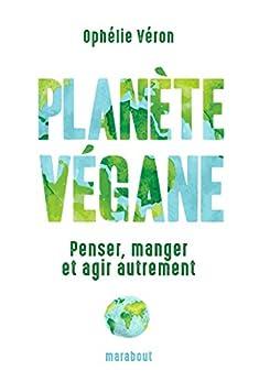 Planète végane (Essai-Santé) (French Edition)