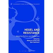 Hegel and Resistance: History, Politics and Dialectics