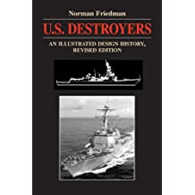 U S Destroyers (Illustrated Design Histories)