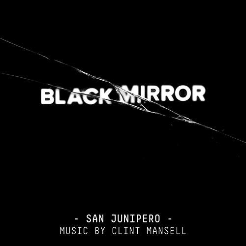 Black Mirror: San Junipero (Or...